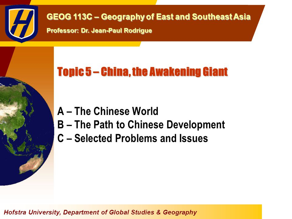 Topic 5 – China, the Awakening Giant