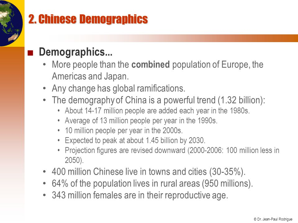 2. Chinese Demographics Demographics...