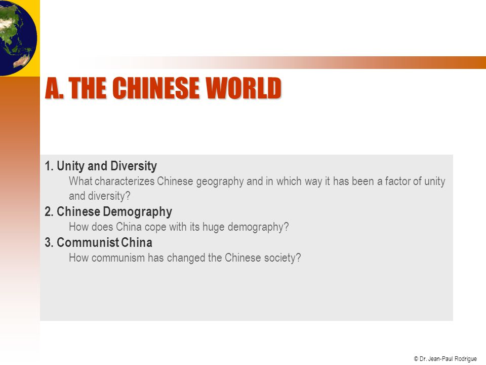 A. The Chinese World 1. Unity and Diversity 2. Chinese Demography