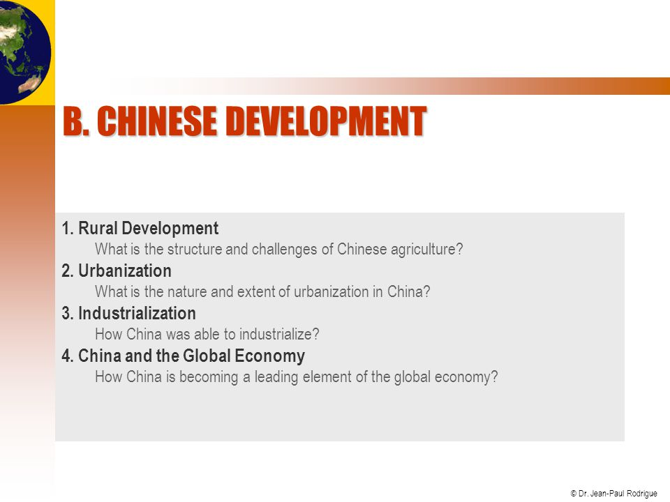 B. Chinese Development 1. Rural Development 2. Urbanization