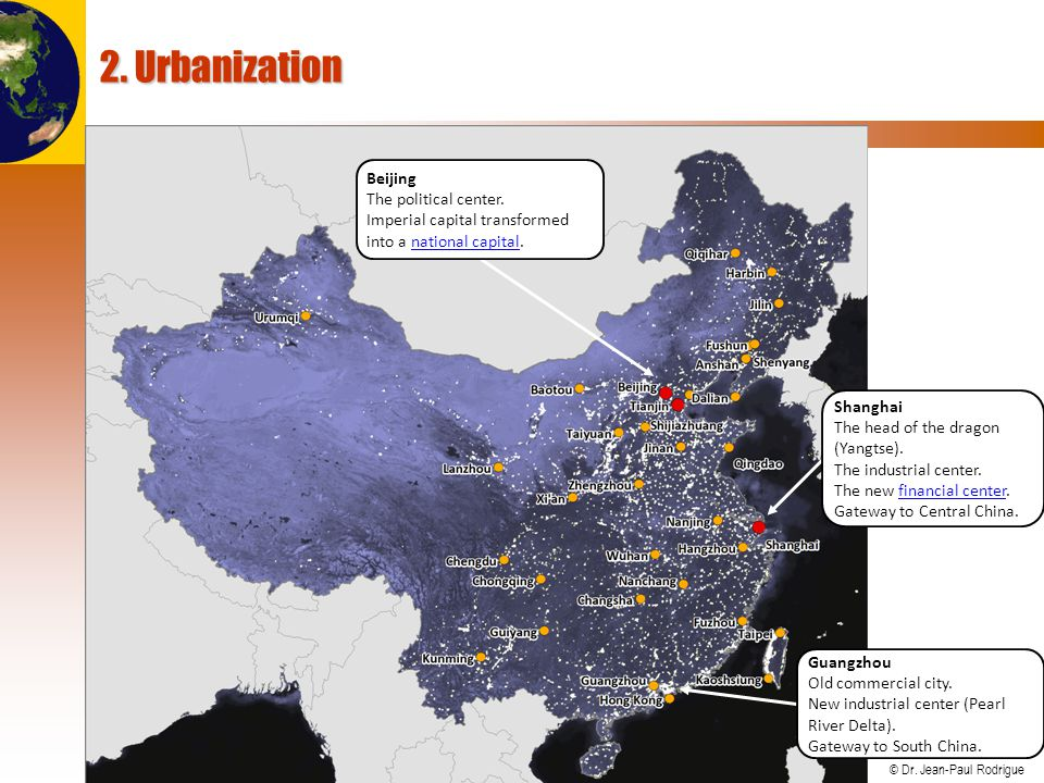 2. Urbanization Beijing The political center.