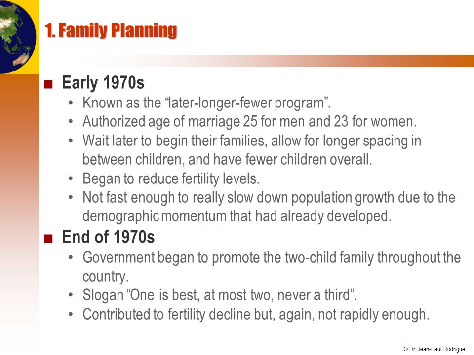 1. Family Planning Early 1970s End of 1970s