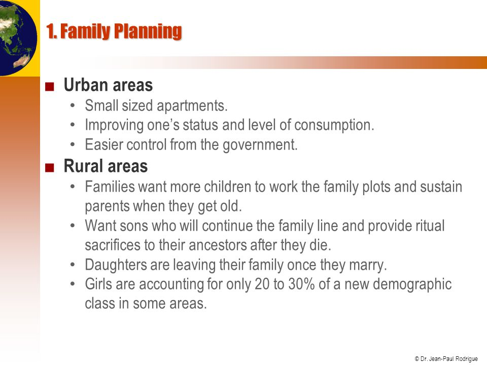 1. Family Planning Urban areas Rural areas Small sized apartments.