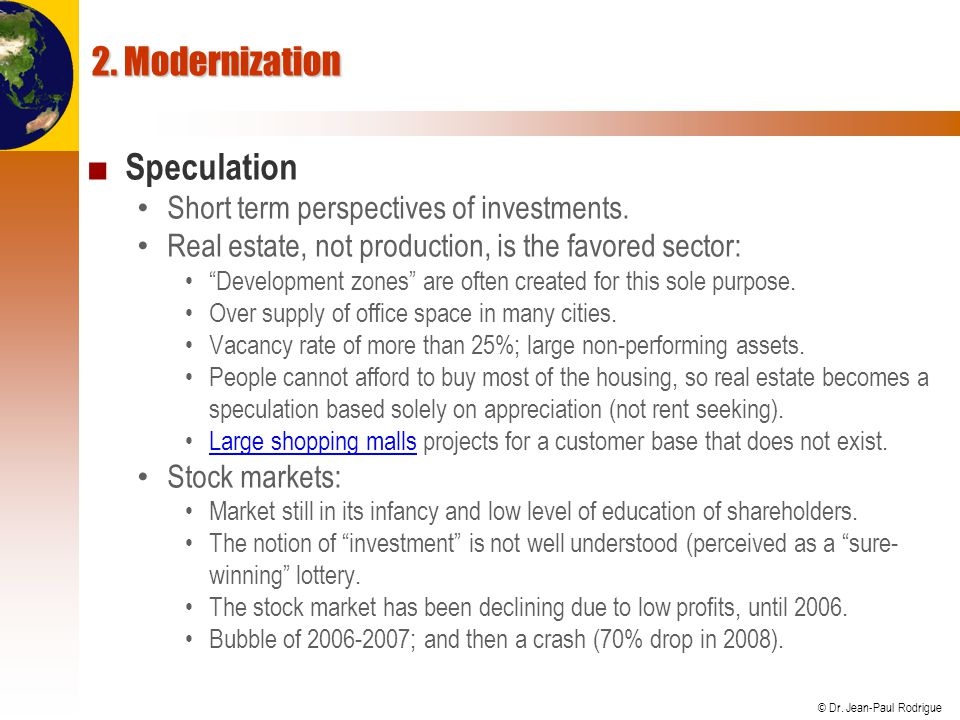 2. Modernization Speculation Short term perspectives of investments.