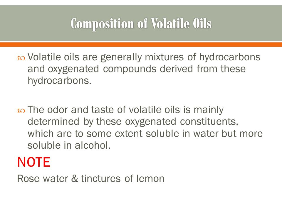 Composition of Volatile Oils