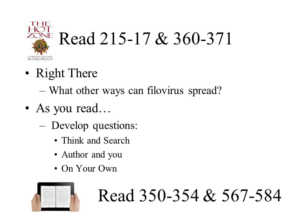 Read 215-17 & 360-371 Read 350-354 & 567-584 Right There As you read…
