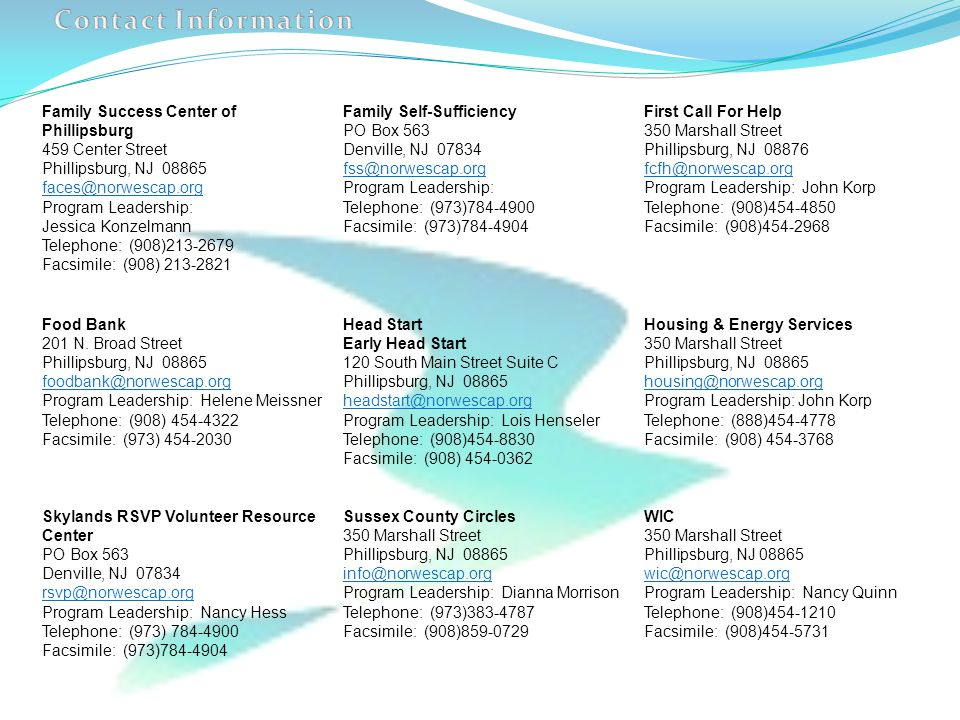 Contact Information Family Success Center of Phillipsburg. 459 Center Street. Phillipsburg, NJ 08865.