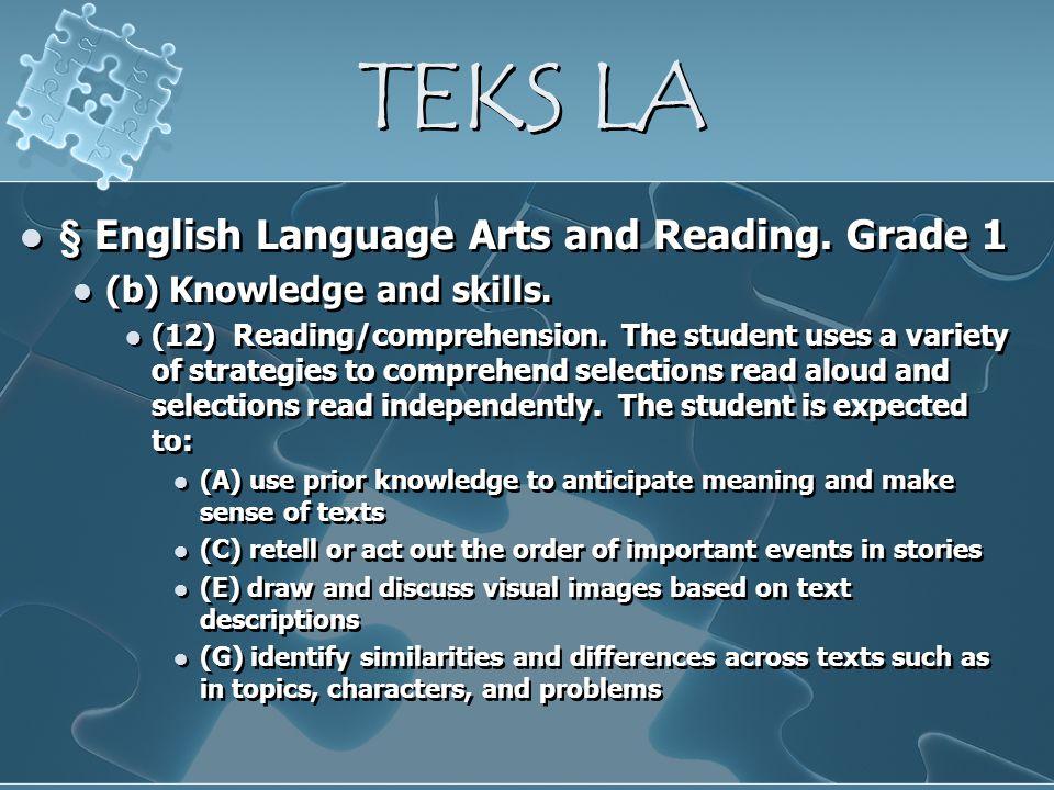 TEKS LA § English Language Arts and Reading. Grade 1