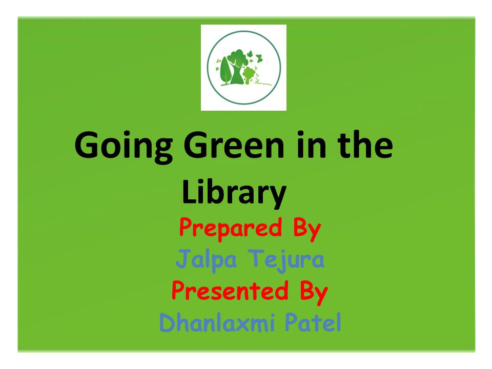 Going Green in the Library