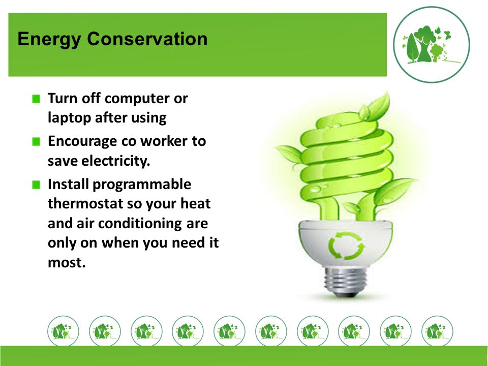 Energy Conservation Turn off computer or laptop after using