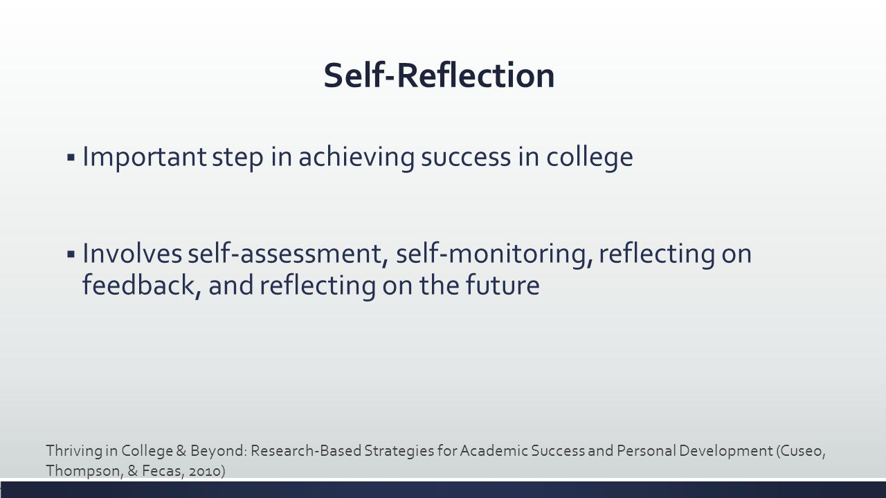 Self-Reflection Important step in achieving success in college