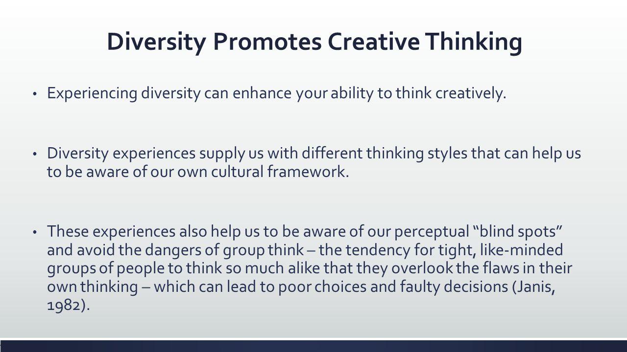 Diversity Promotes Creative Thinking