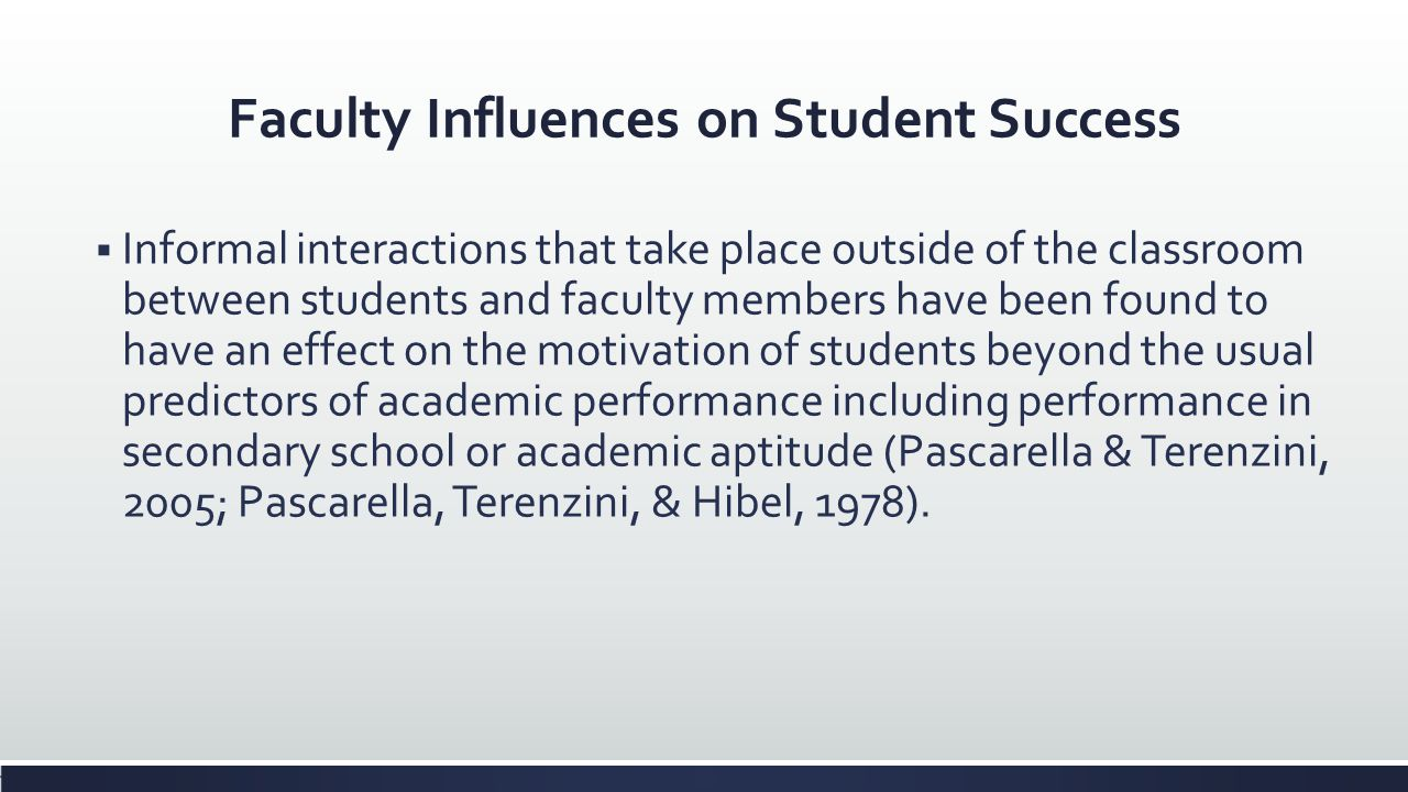 Faculty Influences on Student Success