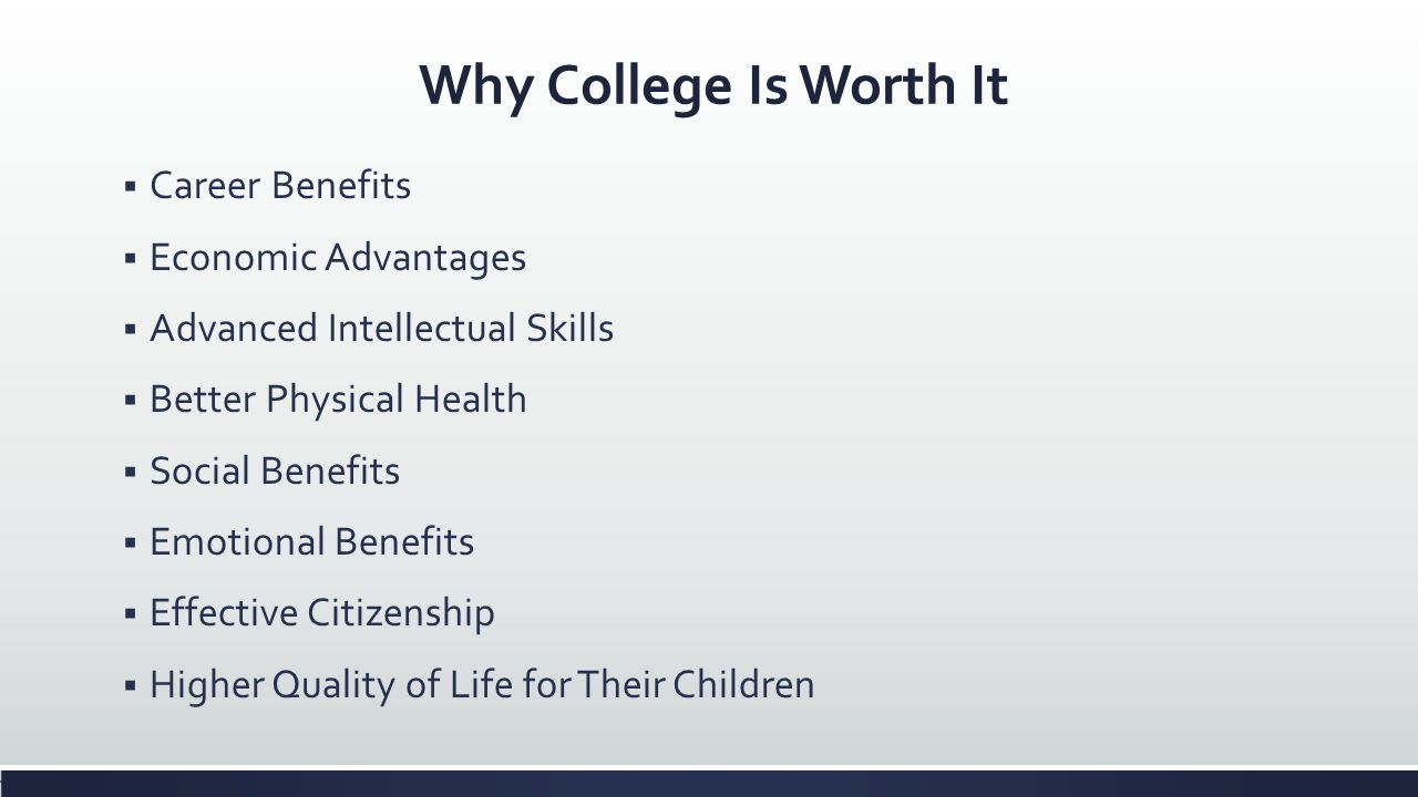 Why College Is Worth It Career Benefits Economic Advantages