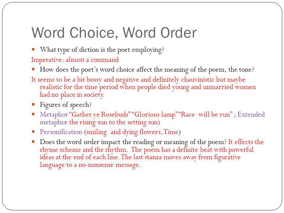 Word Choice, Word Order What type of diction is the poet employing