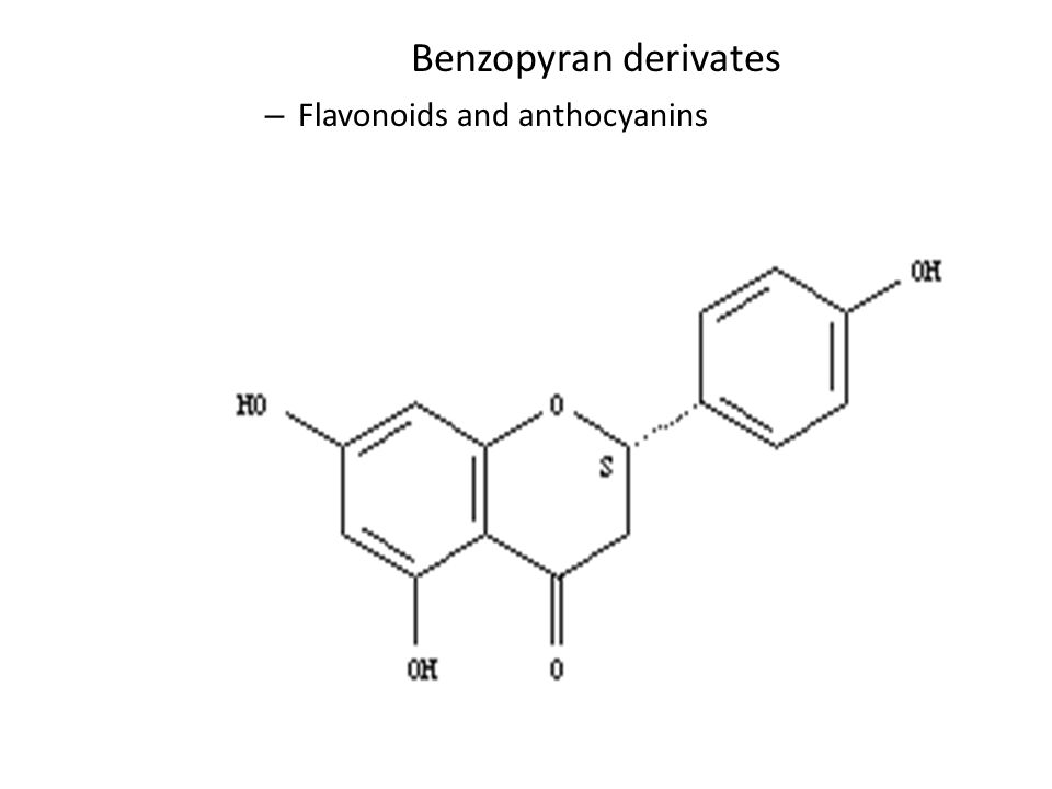 Benzopyran derivates Flavonoids and anthocyanins