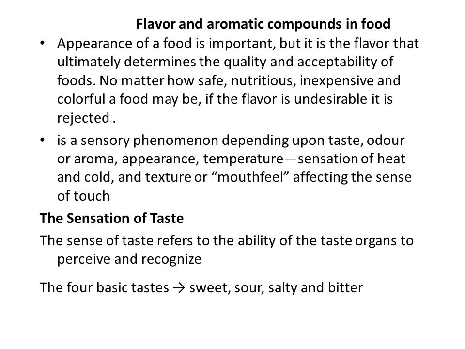 Flavor and aromatic compounds in food