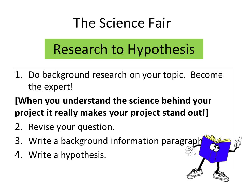 Research to Hypothesis