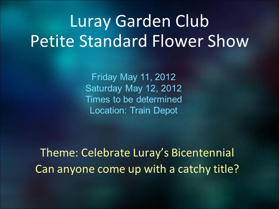 Luray Garden Club Petite Standard Flower Show