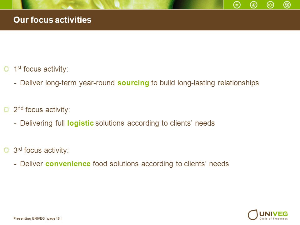 Our focus activities 1st focus activity: