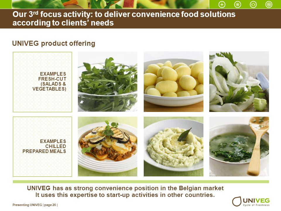 Our 3rd focus activity: to deliver convenience food solutions according to clients' needs