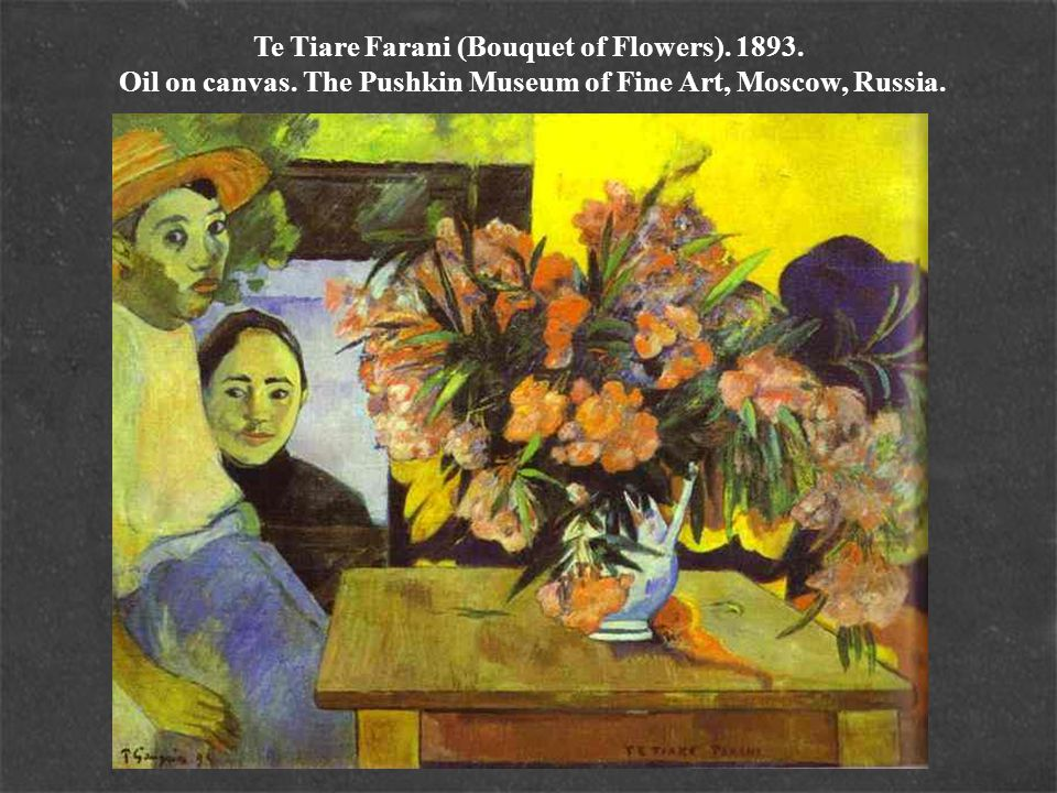 Te Tiare Farani (Bouquet of Flowers). 1893. Oil on canvas