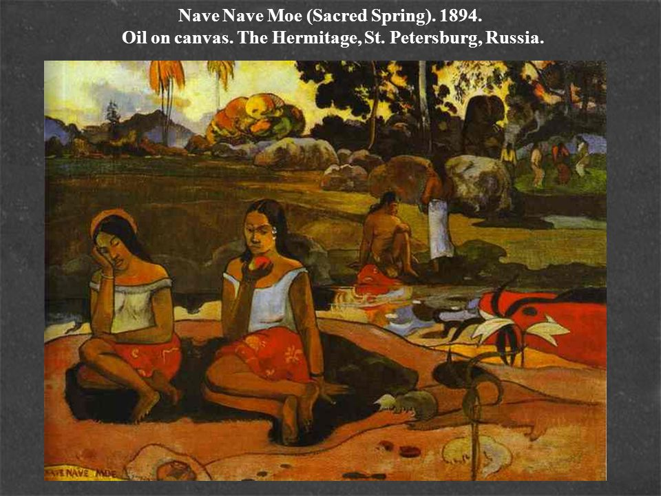 Nave Nave Moe (Sacred Spring). 1894. Oil on canvas. The Hermitage, St