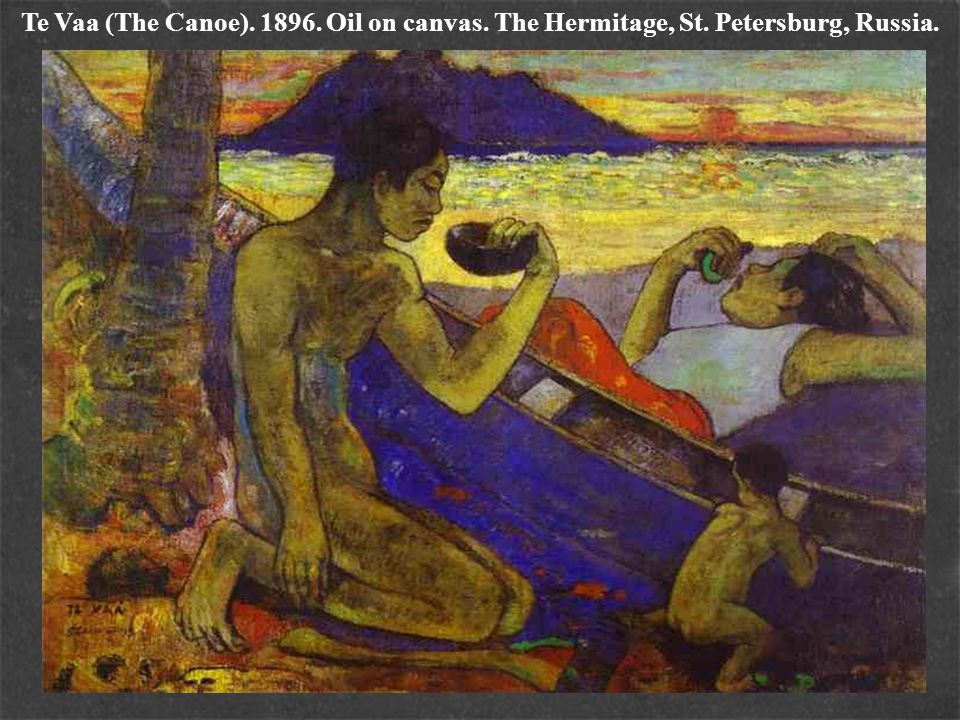 Te Vaa (The Canoe). 1896. Oil on canvas. The Hermitage, St