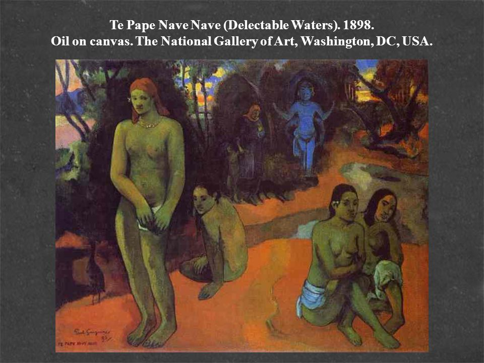 Te Pape Nave Nave (Delectable Waters). 1898. Oil on canvas