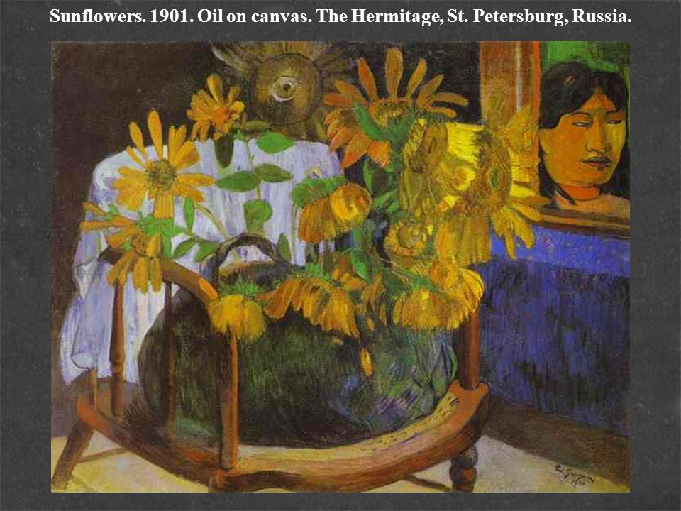 Sunflowers. 1901. Oil on canvas. The Hermitage, St. Petersburg, Russia.
