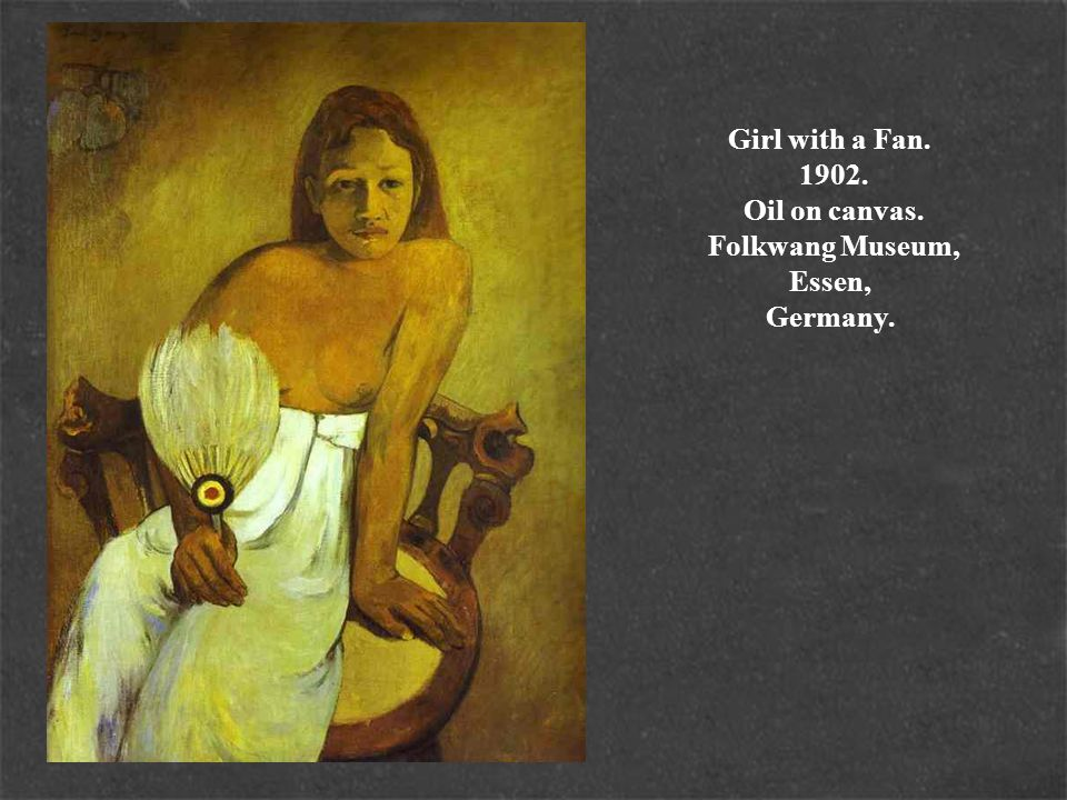 Girl with a Fan. 1902. Oil on canvas. Folkwang Museum, Essen, Germany.