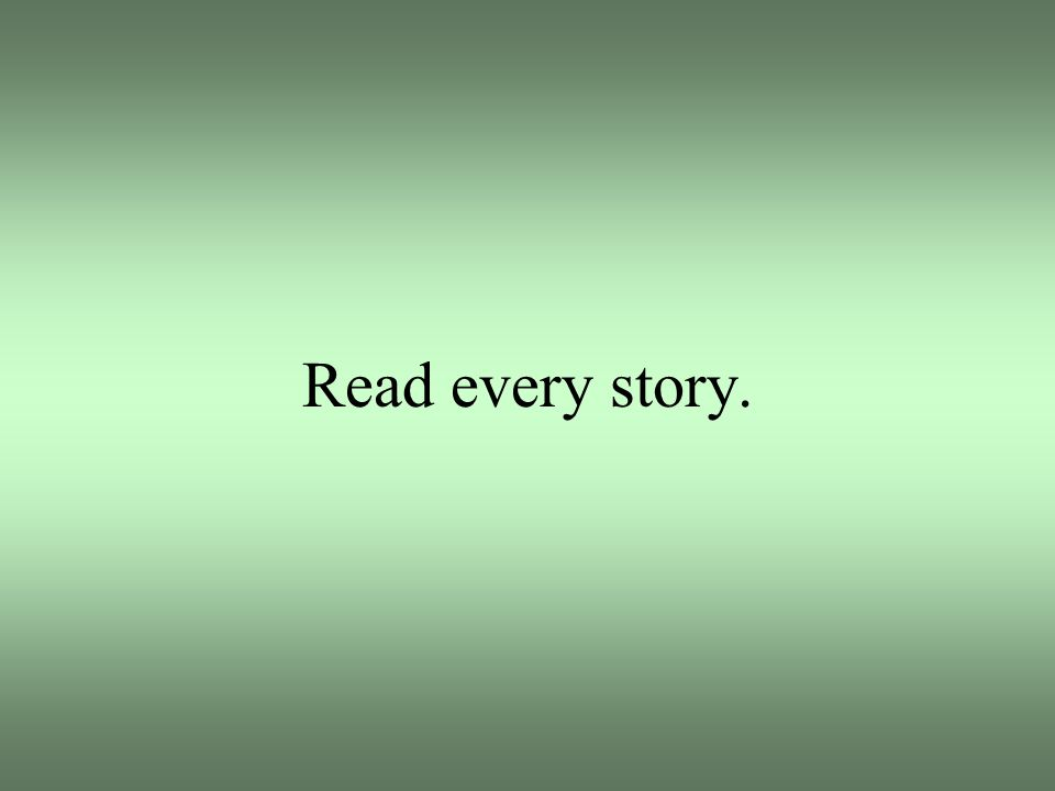 Read every story.