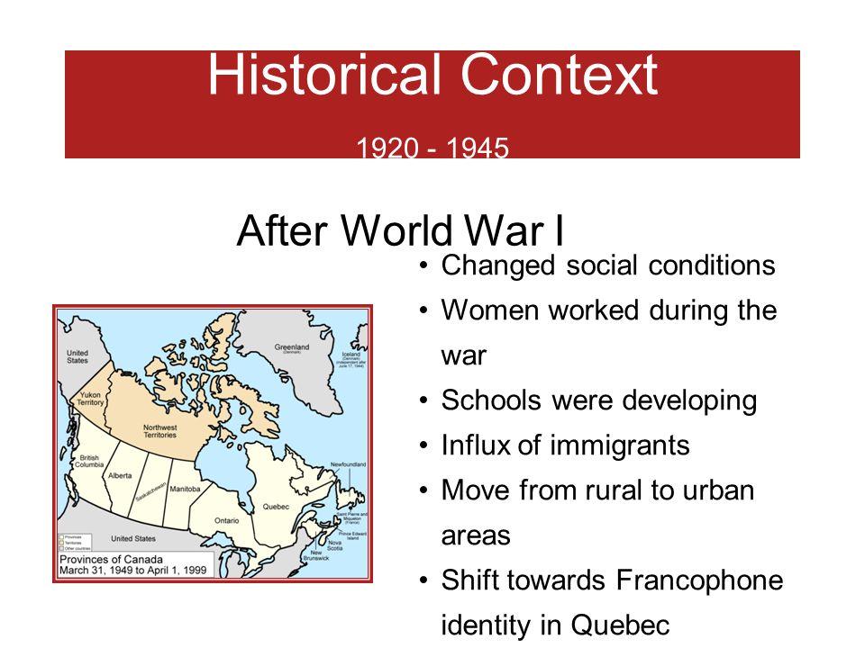 Historical Context 1920 - 1945 After World War I