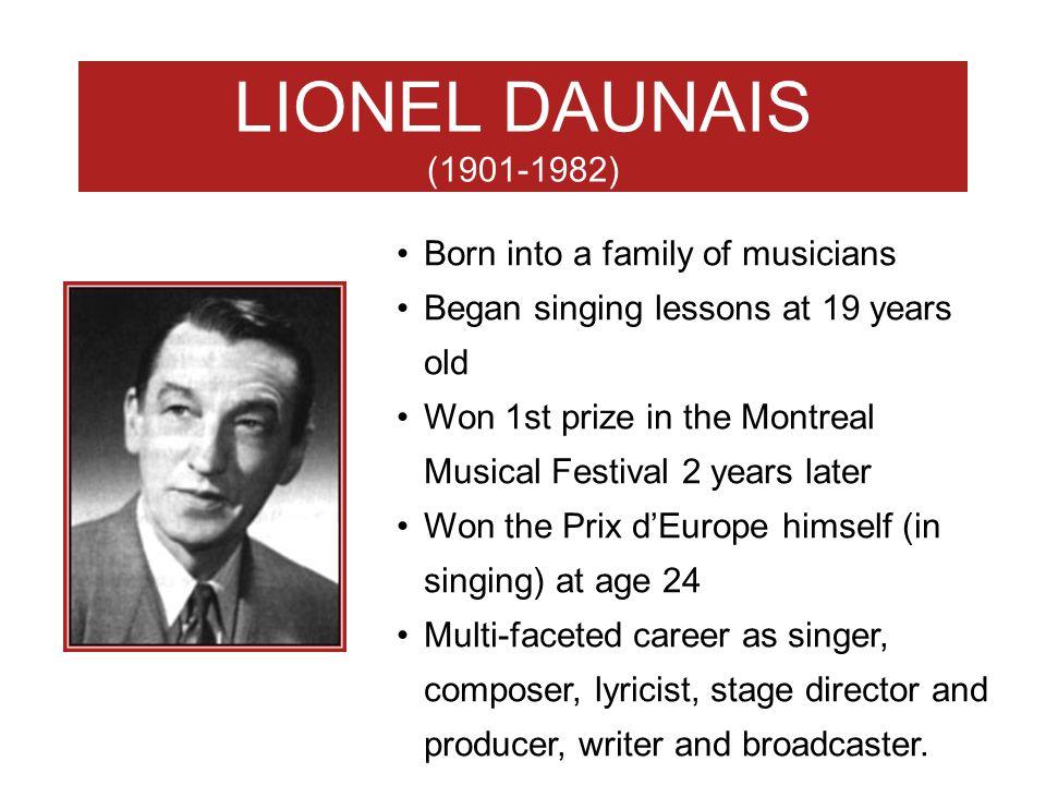LIONEL DAUNAIS (1901-1982) Born into a family of musicians