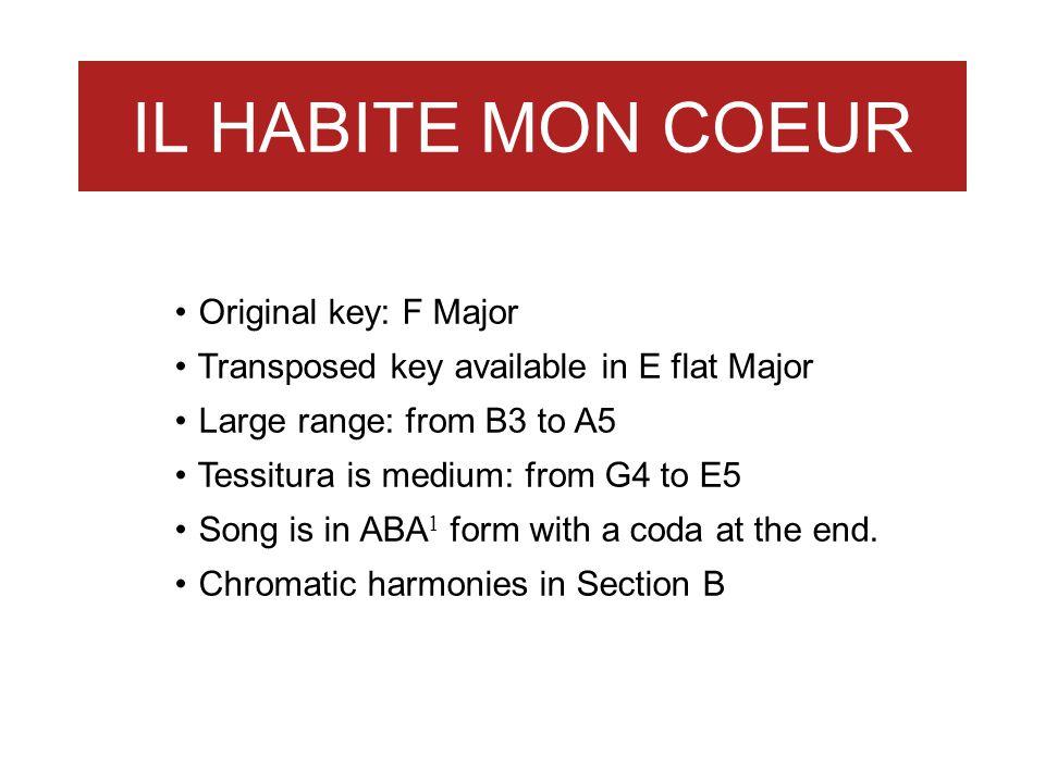 IL HABITE MON COEUR Original key: F Major