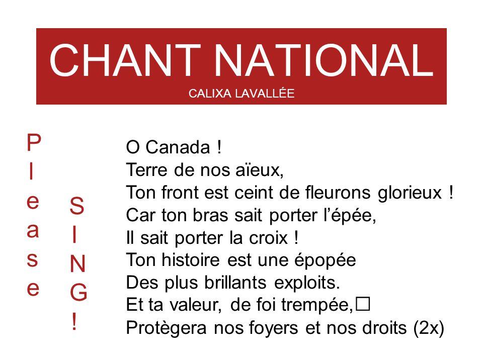 CHANT NATIONAL CALIXA LAVALLÉE