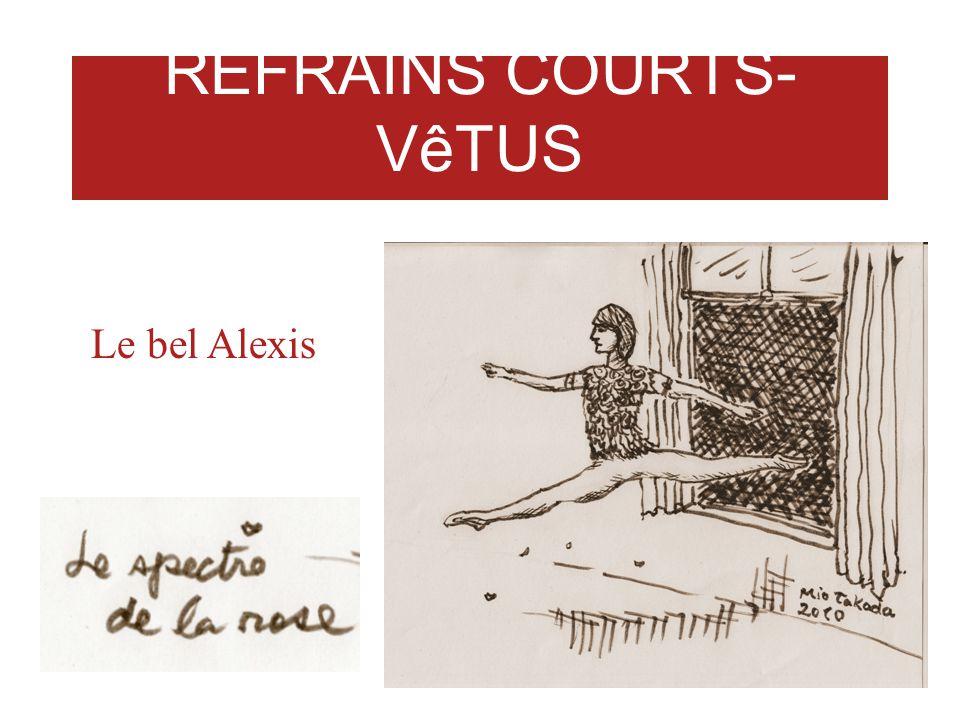 REFRAINS COURTS-VêTUS LIONEL DAUNAIS