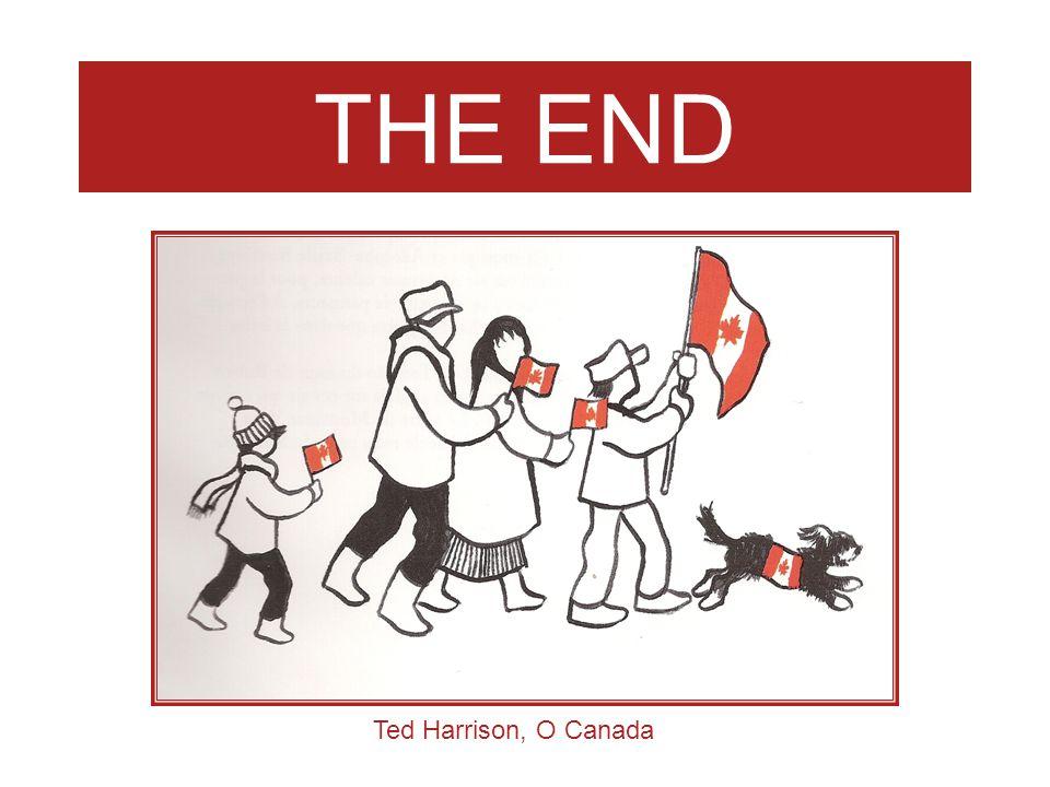 THE END Ted Harrison, O Canada