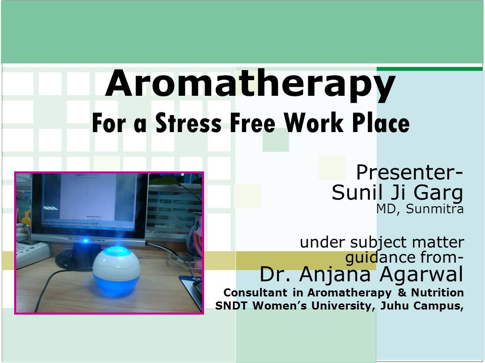 Aromatherapy For a Stress Free Work Place