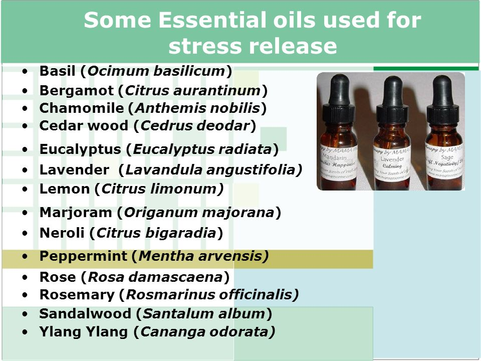 Some Essential oils used for stress release