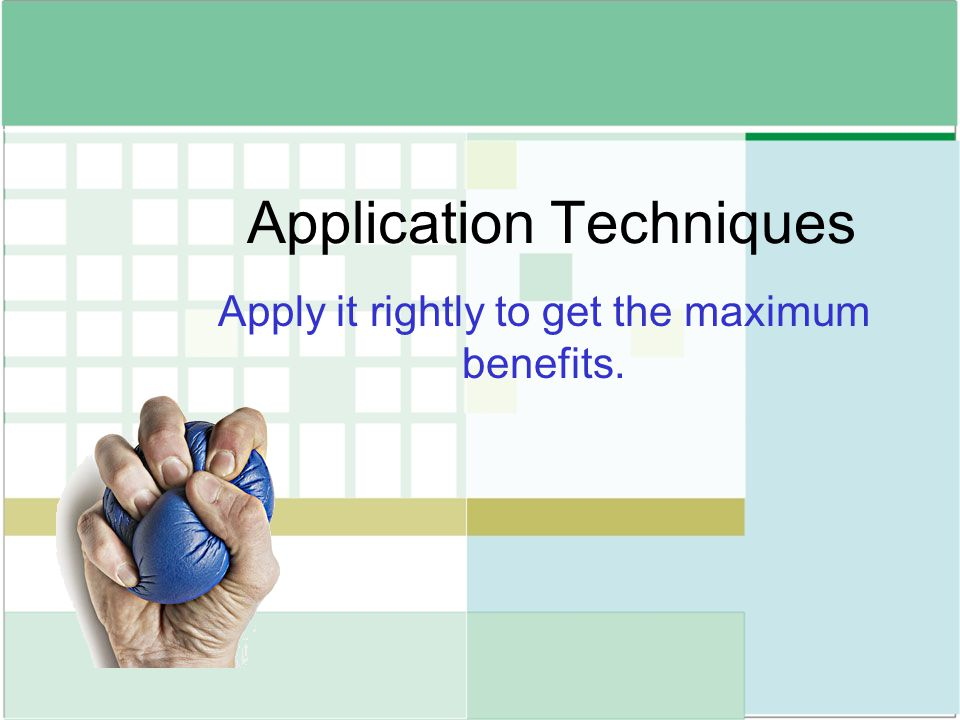 Application Techniques