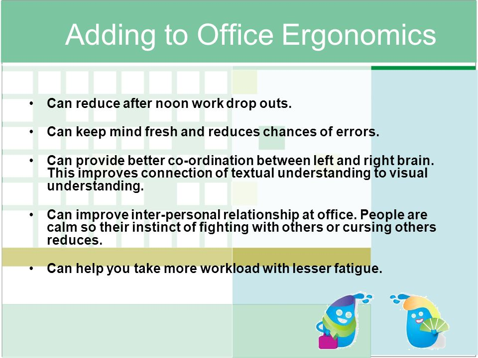 Adding to Office Ergonomics