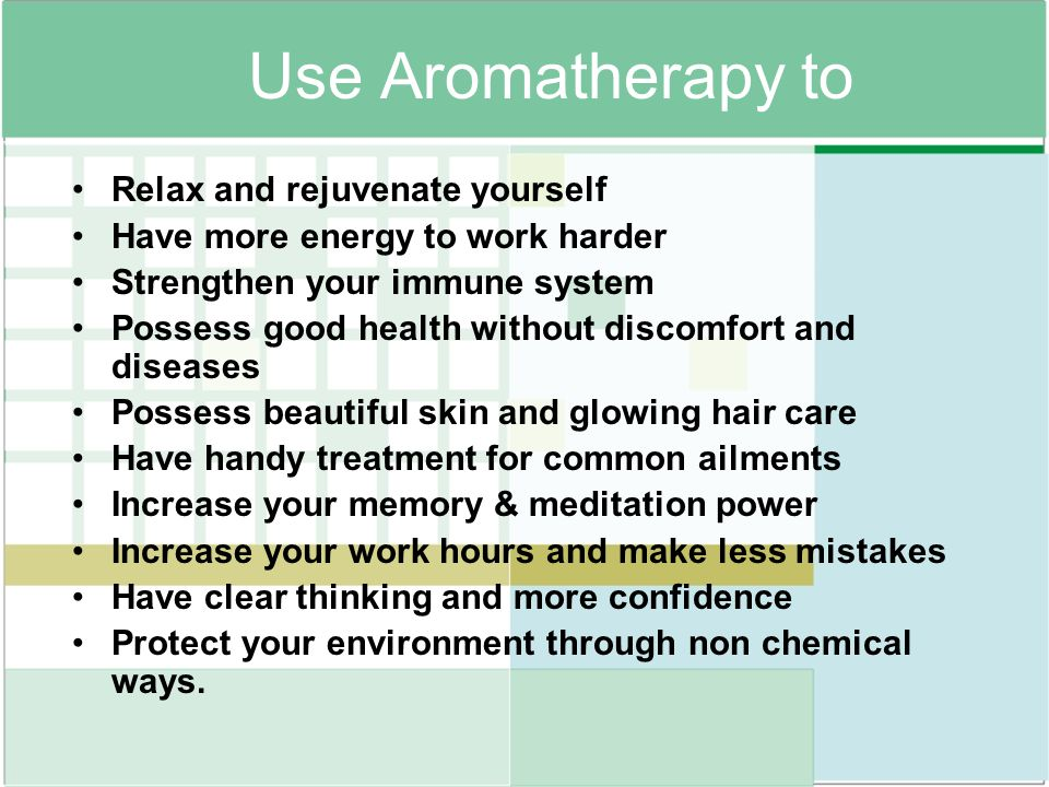 Use Aromatherapy to Relax and rejuvenate yourself