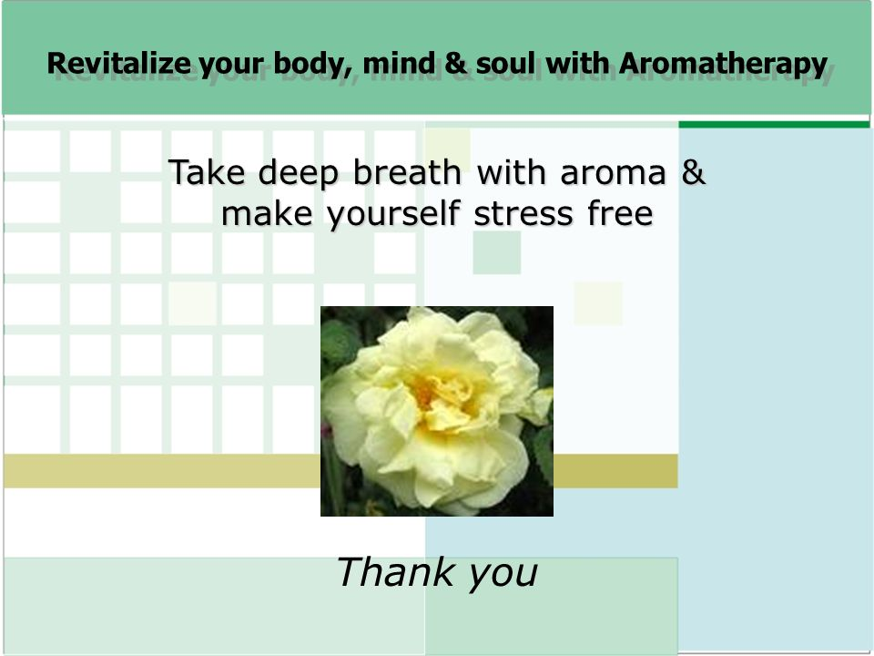 Revitalize your body, mind & soul with Aromatherapy