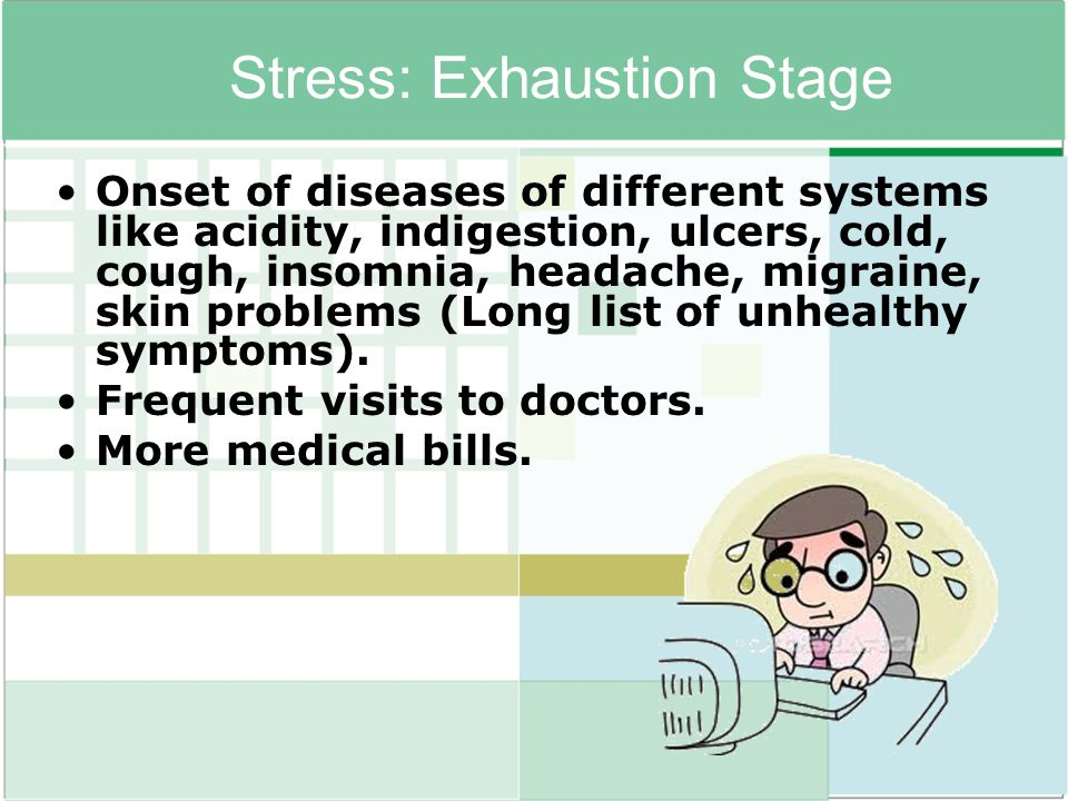Stress: Exhaustion Stage
