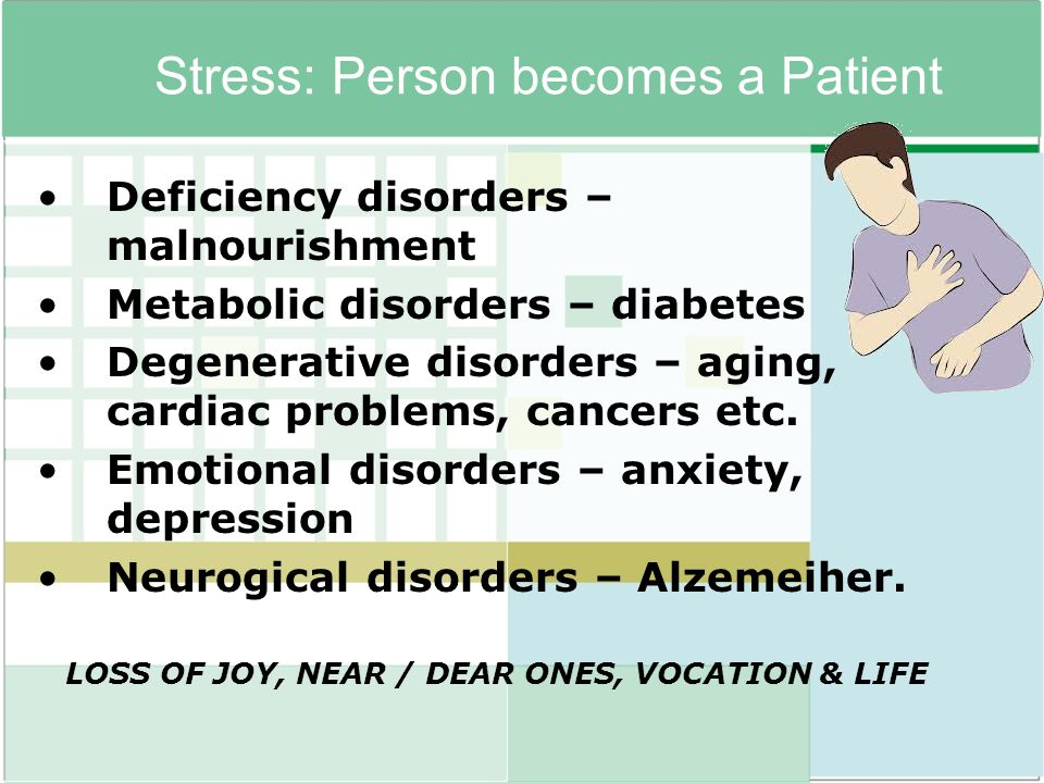 Stress: Person becomes a Patient