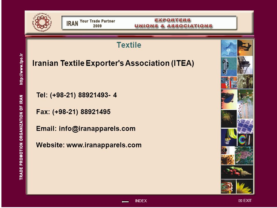 Iranian Textile Exporter s Association (ITEA)