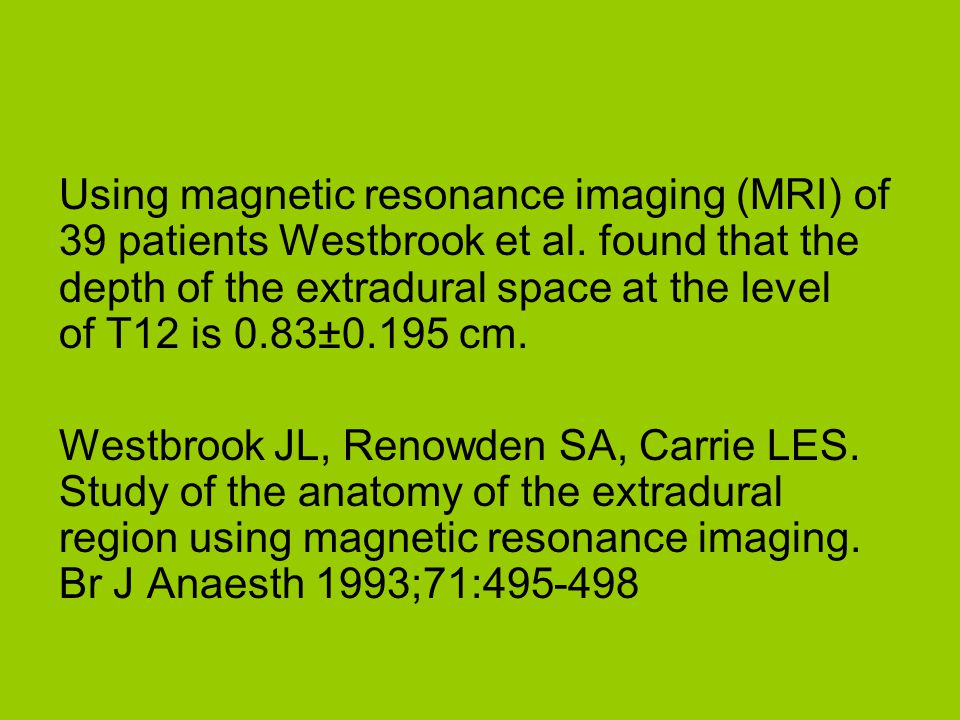 Using magnetic resonance imaging (MRI) of 39 patients Westbrook et al