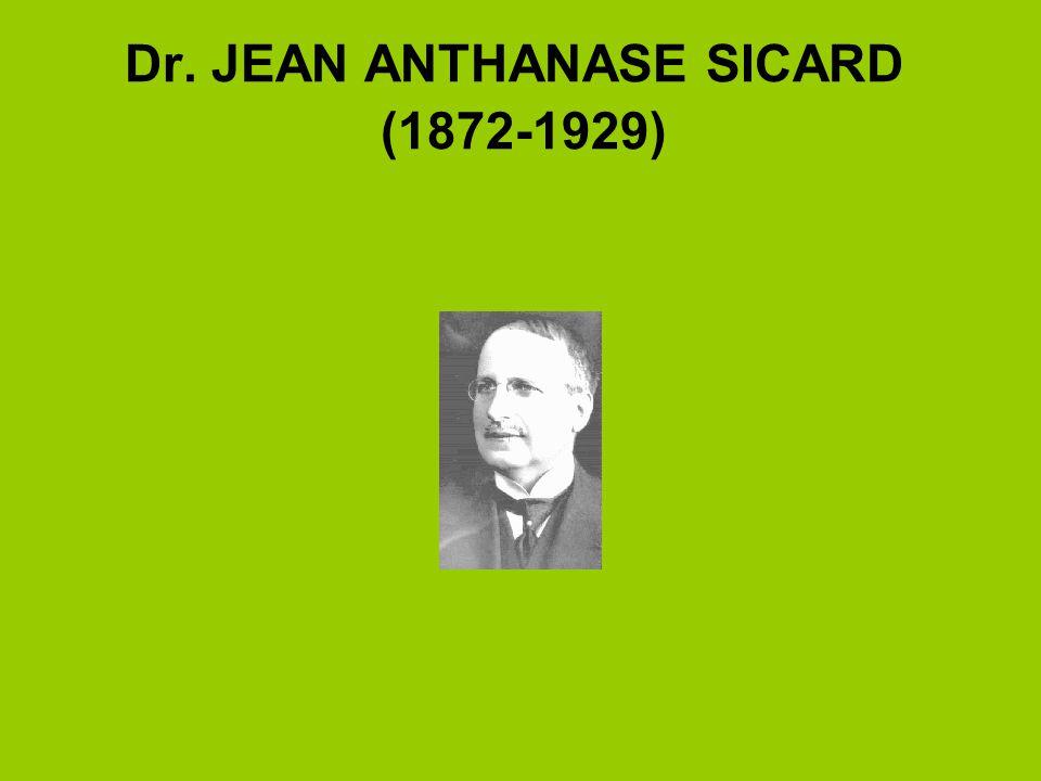 Dr. JEAN ANTHANASE SICARD (1872-1929)