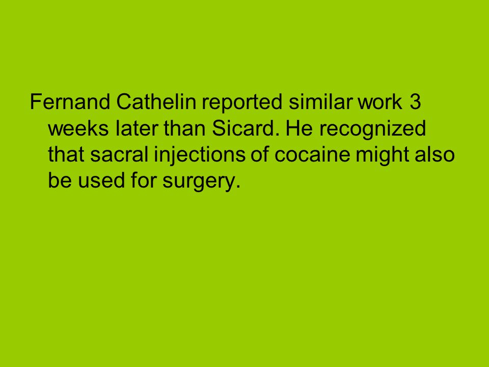 Fernand Cathelin reported similar work 3 weeks later than Sicard